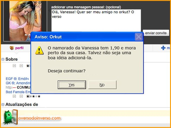 Avisos que deveriam ter no Orkut
