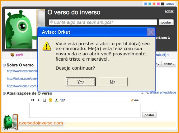 Avisos que deveriam ter no Orkut 7