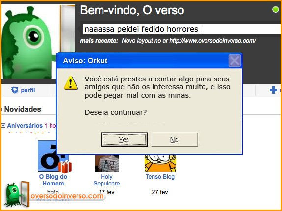 Avisos que deveriam ter no Orkut 4