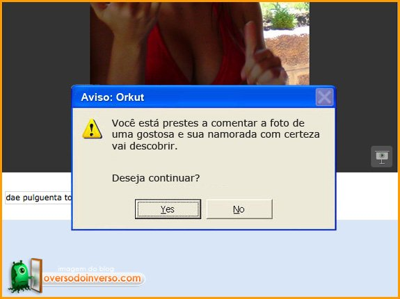Avisos que deveriam ter no Orkut 3