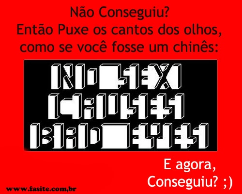 Somente os Chineses Conseguem Ler