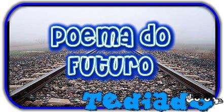 Poema do Futuro 6