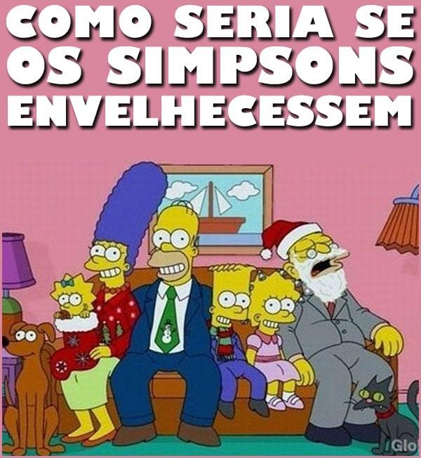 Como seria se os Simpsons envelhecessem ! Vamos Sair ?