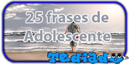 25 Frases De Adolescente Blog Tediado
