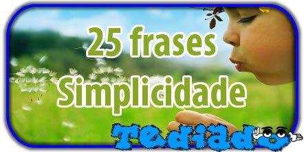 Photo of 25 frases Simplicidade