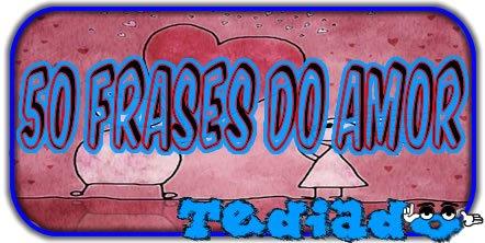 50 Frases do Amor 2