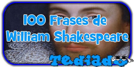 100 Frases De William Shakespeare Blog Tediado