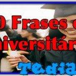 30 Frases de universitários