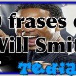 10 frases de Will Smith