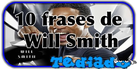 Photo of 10 frases de Will Smith