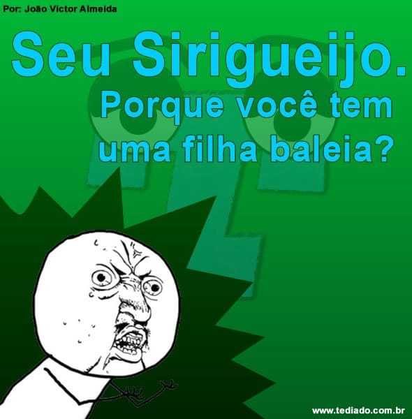 duvida_do_seu_serigueijo