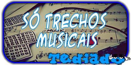 Só Trechos Musicais 3