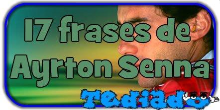 17 frases de Ayrton Senna 2