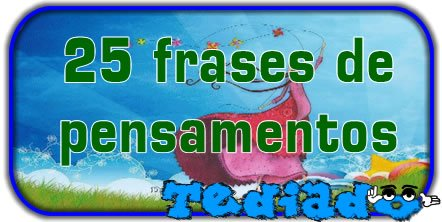 25 frases de pensamentos 2