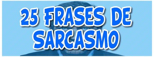 25 Frases De Sarcasmo Blog Tediado