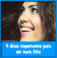 9 dicas importantes para ser mais feliz