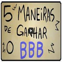5_maneiras_de_ganhar_o_bbb