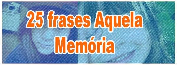 frases_aquela_memoria