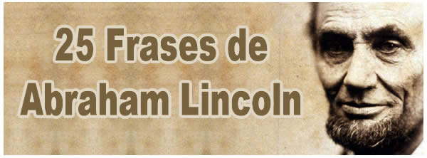 Photo of 25 Frases de Abraham Lincoln