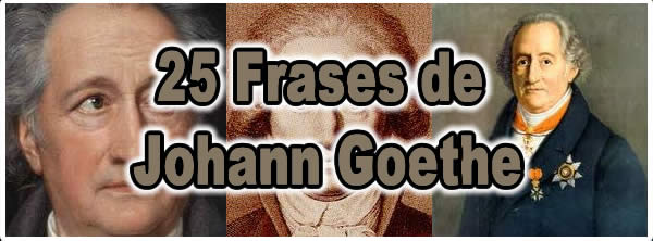 Photo of 25 Frases de Johann Goethe