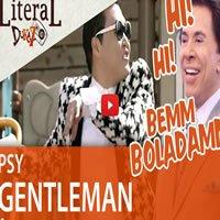 Narrando o clipe - Gentleman (PSY) 5