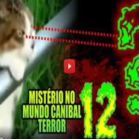 Photo of Mundo Canibal Terror 12 – Mistério