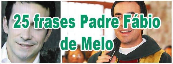 25 Frases Padre Fábio De Melo Blog Tediado