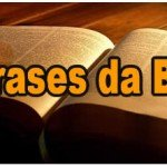 25 Frases da Bíblia