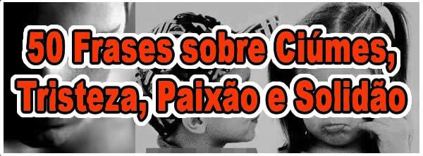 ciume_tristeza_paixa_solidao