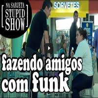 Fazendo Amigos Com Funk 1