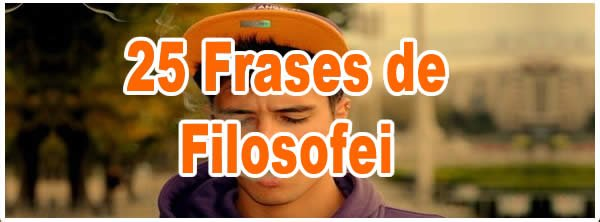 Photo of 25 Frases de Filosofei