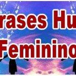 25 frases Humor Feminino