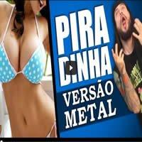 Piradinha versão metal 1