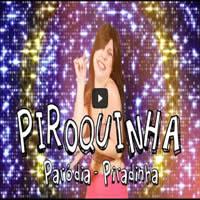 Piroquinha - Paródia | Piradinha 2