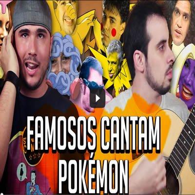 famosos_cantam_pokemon