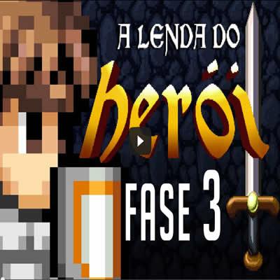 A Lenda do Herói - Fase 3 8
