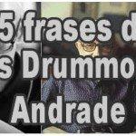 25 frases de Carlos Drummond de Andrade