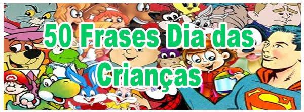 50 Frases Dia Das Crianças Blog Tediado