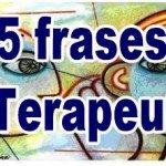 25 frases O Terapeuta
