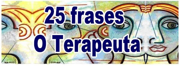 Photo of 25 frases O Terapeuta