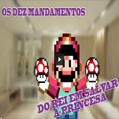 10 Mandamentos do rei em salvar a princesa - mandamentos do rei salvar