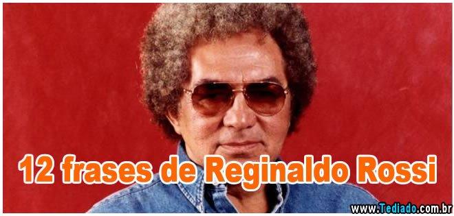 frases_reginaldo_rossi