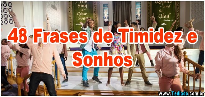 Photo of 48 Frases de Timidez e Sonhos