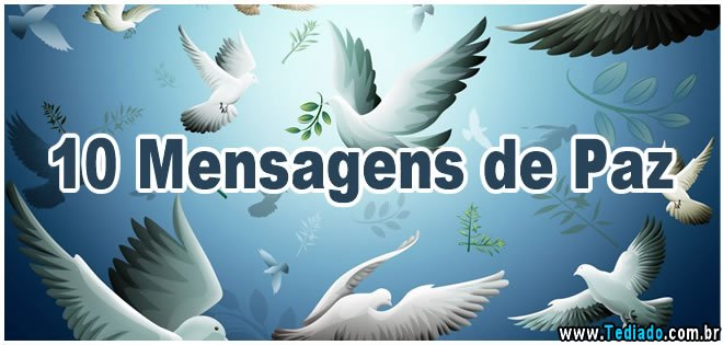 Mensagem De Paz: 10 Mensagens De Paz