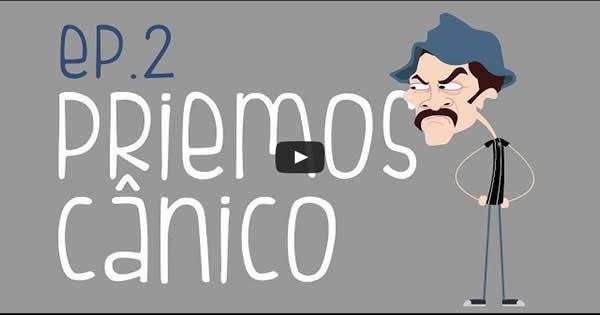 Priemos Cânico! Ep. 2 - CarneMoídaTV 3