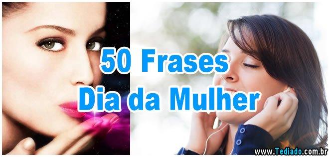 Photo of 50 Frases Dia da Mulher