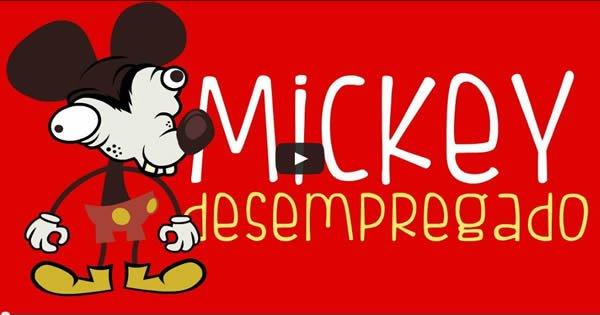 Mickey Mouse desempregado - CarneMoídaTV 3