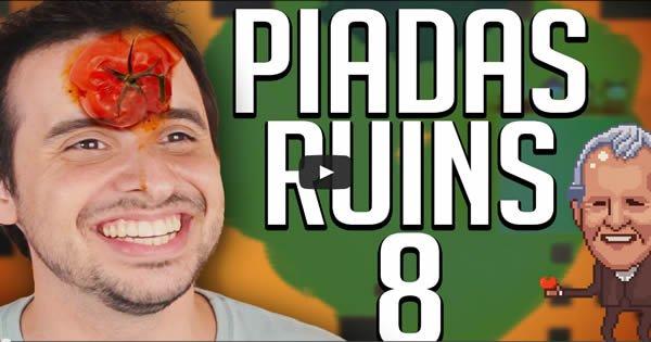 Piadas Ruins 8 1