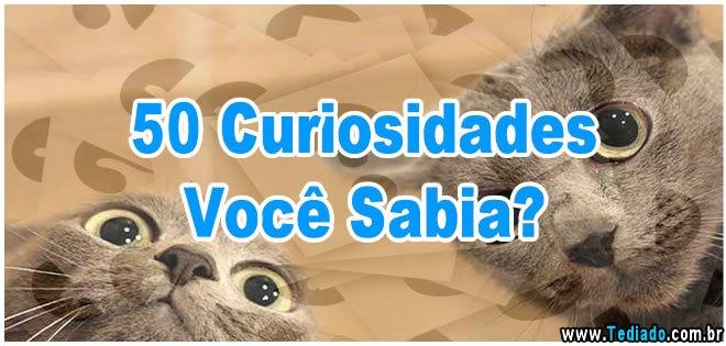 50 Curiosidades Você Sabia? 1