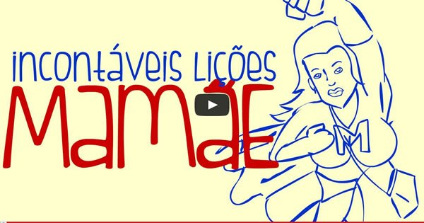 Incontáveis Lições: Mães - CarneMoídaTV 6